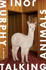 Talking Animals: A Novel