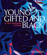 Young, Gifted and Black: A New Generation of Artists: The Lumpkin-Boccuzzi Family Collection of Cont
