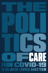 The Politics of Care