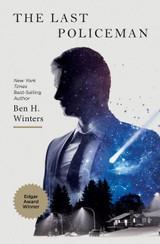 The Last Policeman: A Novel