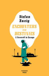 Encounters and Destinies: A Farewell to Europe