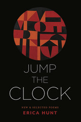 Jump the Clock: New & Selected Poems