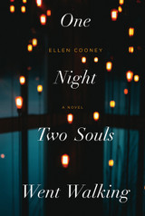 One Night Two Souls Went Walking