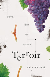 Terroir: Love, Out of Place