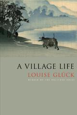 A Village Life: Poems