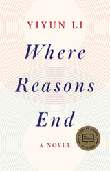 Where Reasons End: A Novel