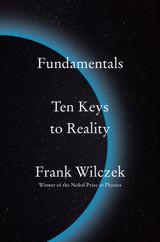 Fundamentals: Ten Keys to Reality