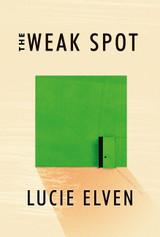 The Weak Spot: A Novel