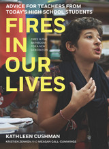Fires in Our Lives: Advice for Teachers from Today's High School Students