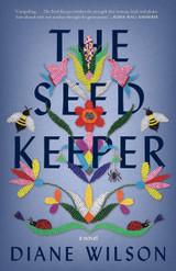 The Seed Keeper: A Novel