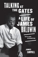 Talking at the Gates: A Life of James Baldwin