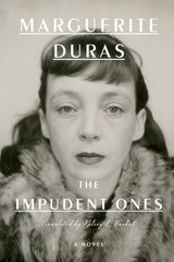 The Impudent Ones: A Novel