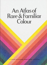 An Atlas of Rare & Familiar Colour: The Harvard Art Museums' Forbes Pigment Collection