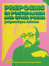 Prepoems in Postspanish and Other Poems