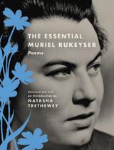 The Essential Muriel Rukeyser: Poems