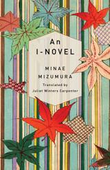 An I-Novel: An I-Novel