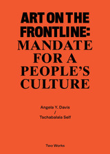 Art on the Frontline: Mandate for a People´s Culture: Two Works Series Vol. 2