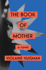 The Book of Mother: A Novel