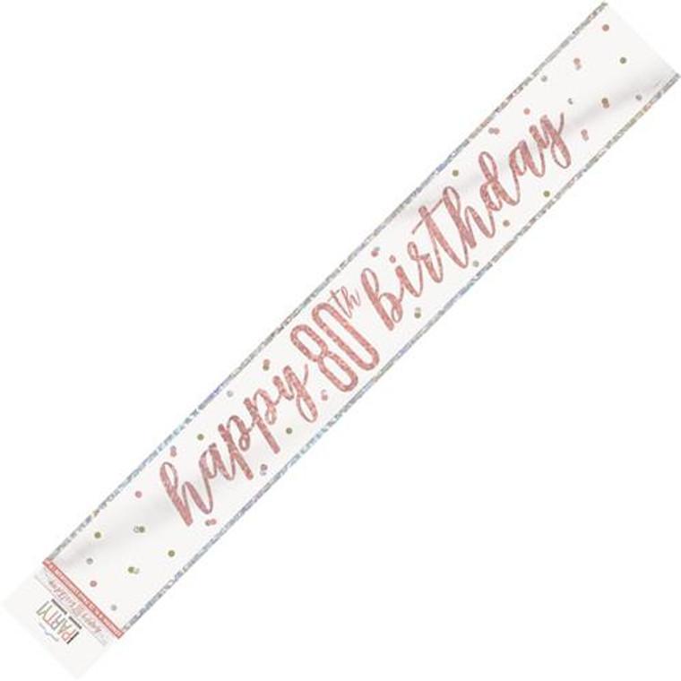 Rose Gold Glitz Foil Banner - Happy 90th Birthday Prismatic