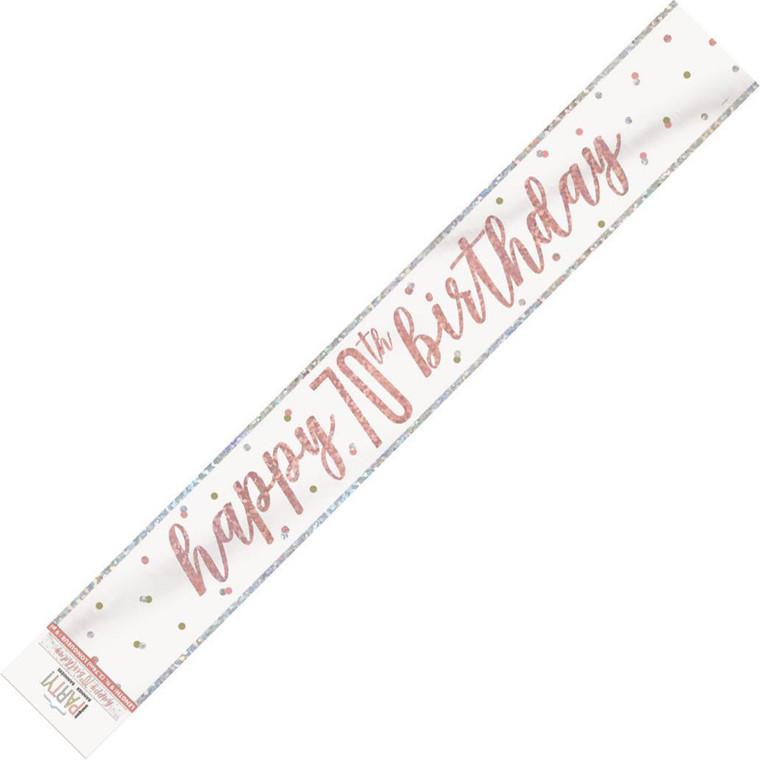 Rose Gold Glitz Foil Banner - Happy 70th Birthday Prismatic