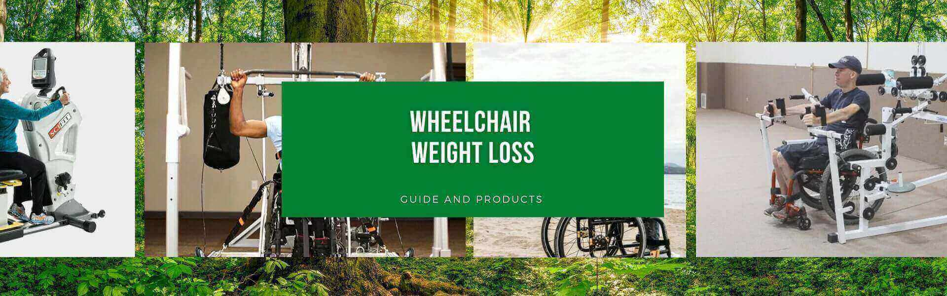 Wheelchair weight loss and fitness