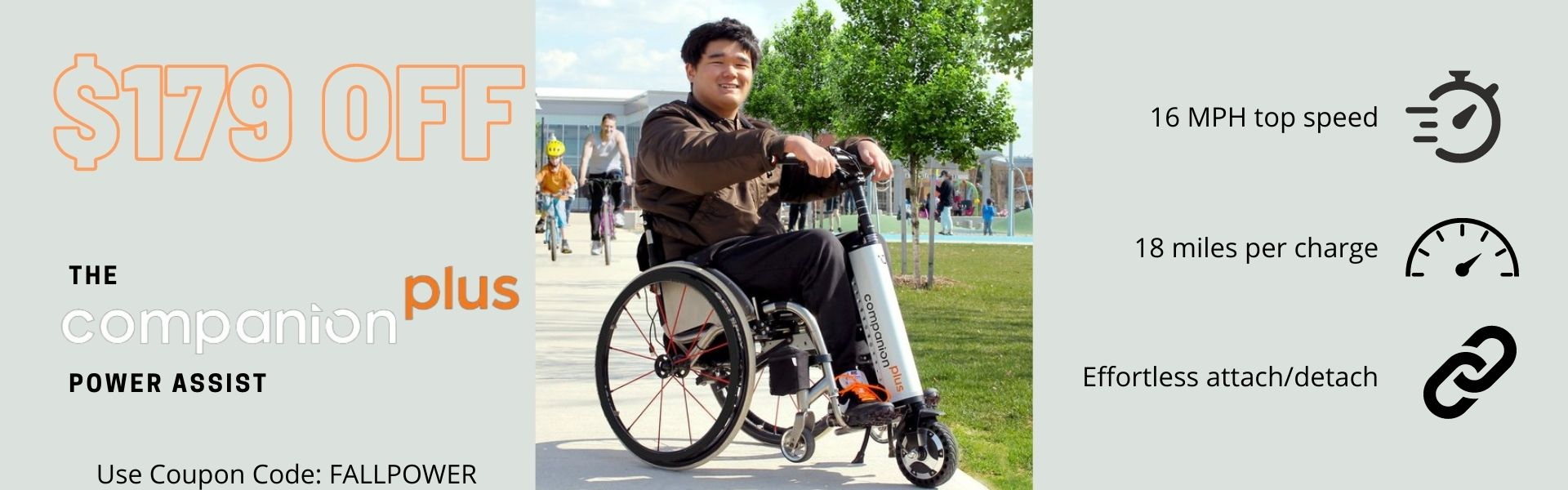 Power Assist for wheelchairs, users with disabilities, Cheelcare Companion Plus