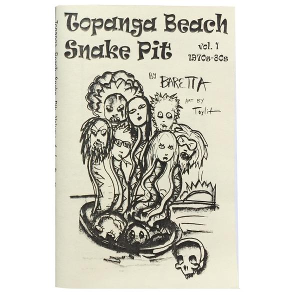 Topanga Beach Snake Pit Vol.1 By: Baretta