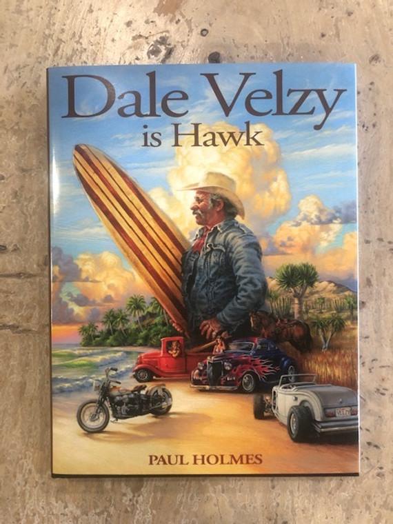 Dale Velzy is Hawk book