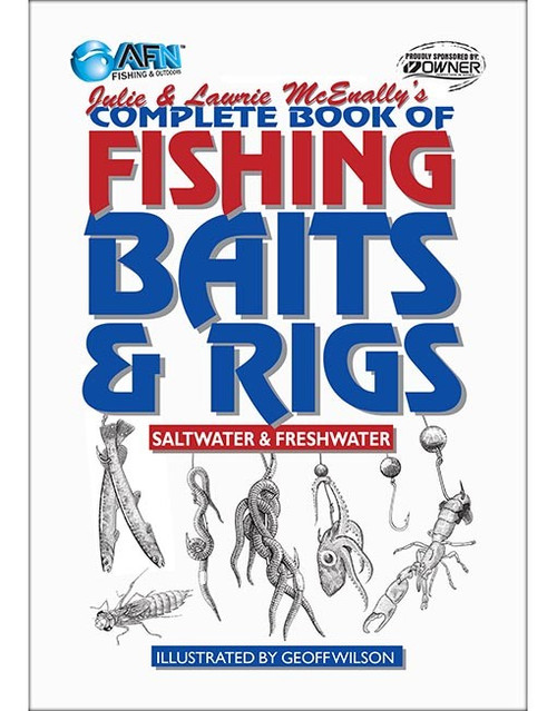 AFN Complete Book of Fishing Baits & Rigs - Saltwater & Freshwater