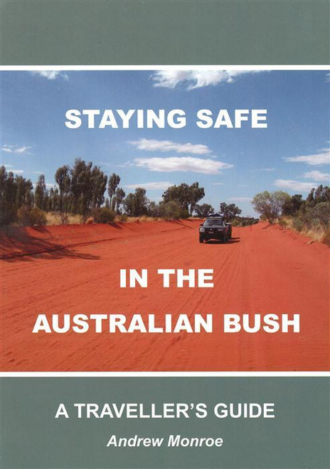 Staying Safe in the Australian Bush - A Traveller's Guide