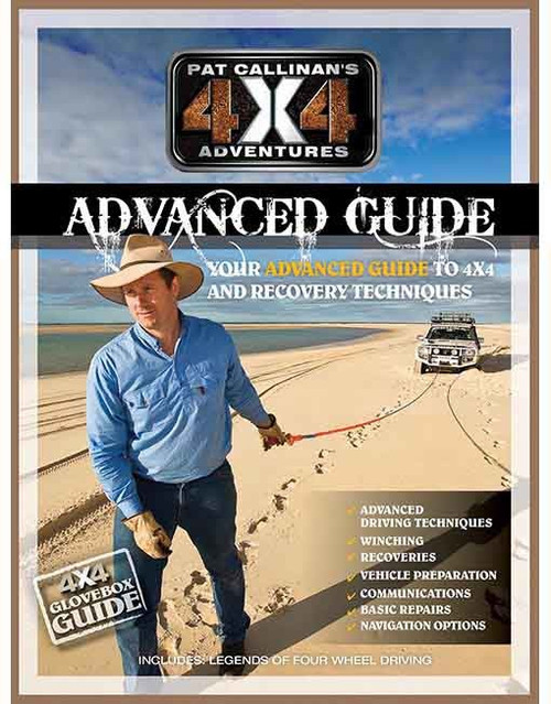 Pat Callinan's 4x4 Adventrues: Advanced Guide
