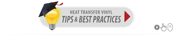 HTV Tips and Best Practices