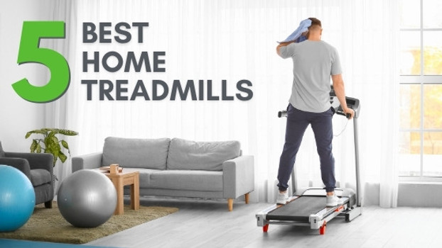 5 Best Treadmills to Consider for Your Home Gym