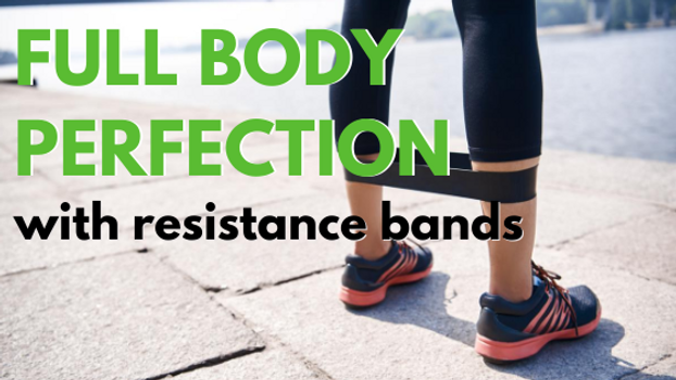 Resistance Band Workout Plan for Full Body Perfection