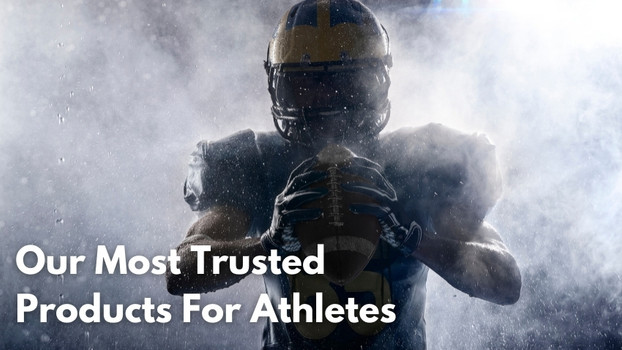 Our Top Top Products for Athletes