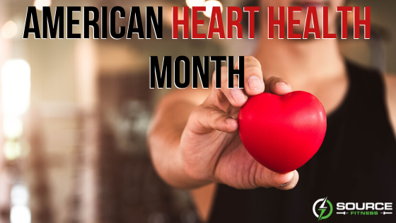 American Heart Health Awareness Month | Sourcefitness
