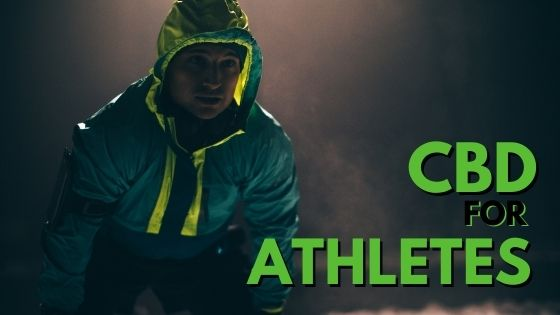 CBD For Athletes: What is CBD and How Can It Help
