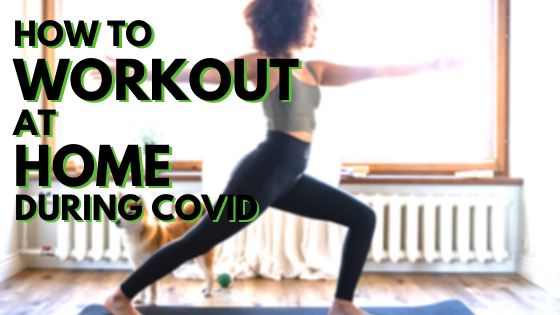 How to Start Working out at Home During Covid