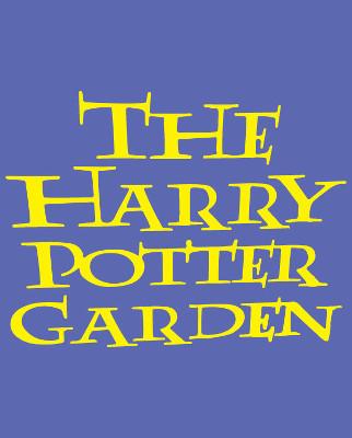 The Harry Potter Garden
