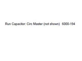 6000-194 Run Capacitor: Circ Master