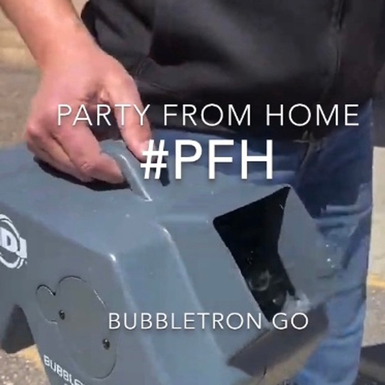 Lights, Bubbles, Action! It's Time to Party From Home! (#PFH)