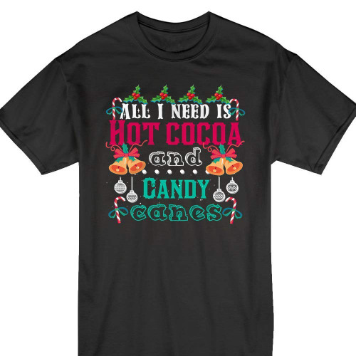 2018 Christmas Gift All-I-Need-Hot-Cocoa-Candy-Cane Gingerbread Pajamas Customized Handmade T-shirt Hoodie/Sweater / Long Sleeve/Tank Top/Premium T-shirt