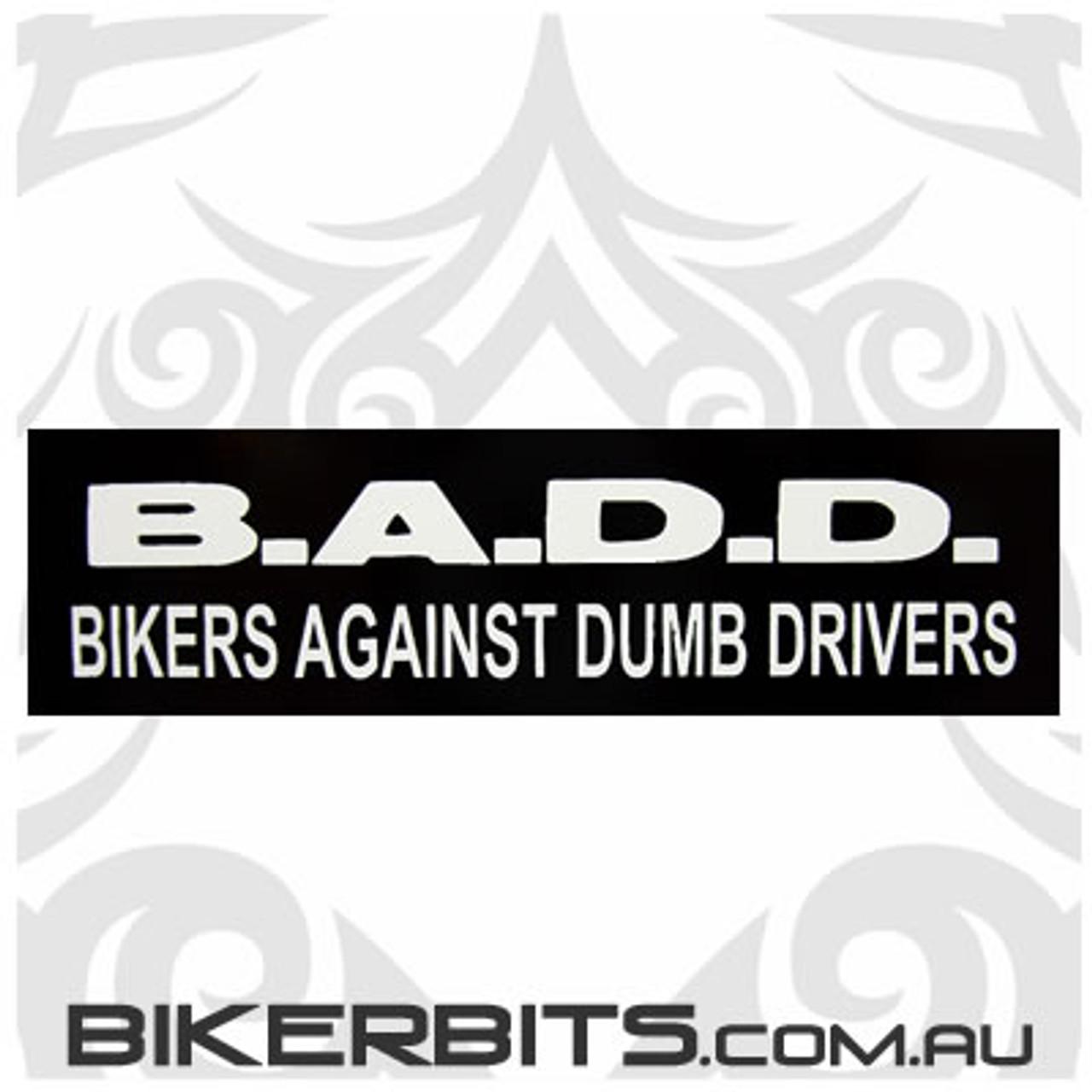 Helmet Sticker - B.A.D.D.