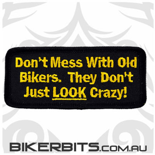Patch - Don't Mess With Old Bikers