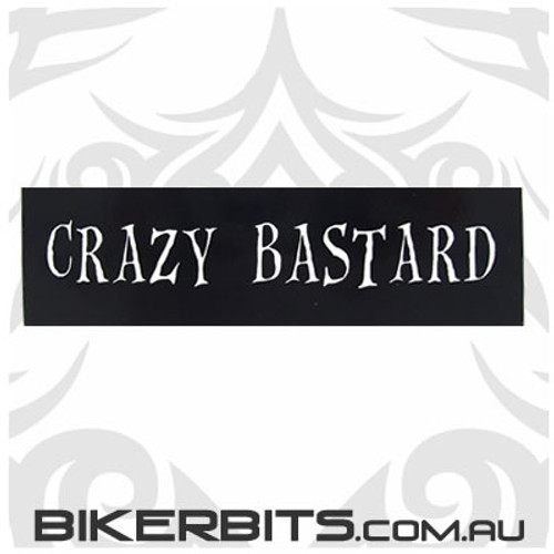 Helmet Sticker - Crazy Bastard