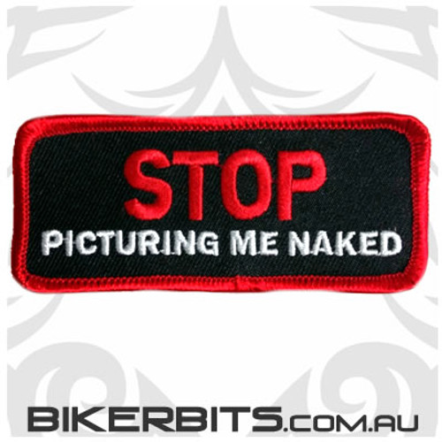 Patch - STOP Picturing me naked