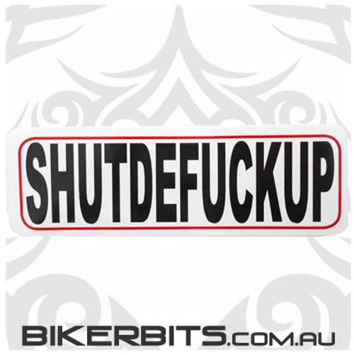Helmet Sticker - SHUTDEFUCKUP