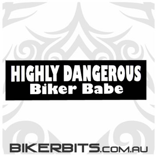 Helmet Sticker - Highly Dangerous Biker Babe
