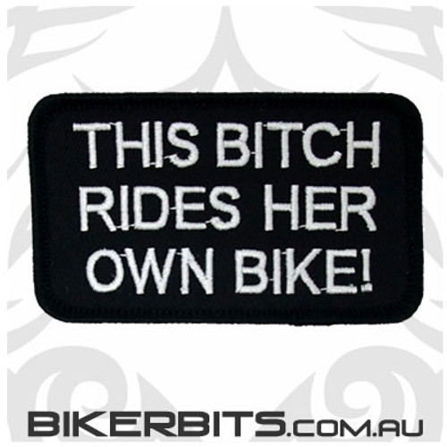 Patch - This Bitch Rides Her Own Bike!