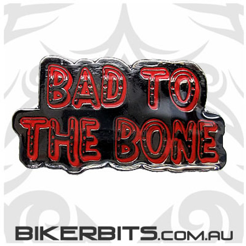 Lapel Pin - Bad To The Bone